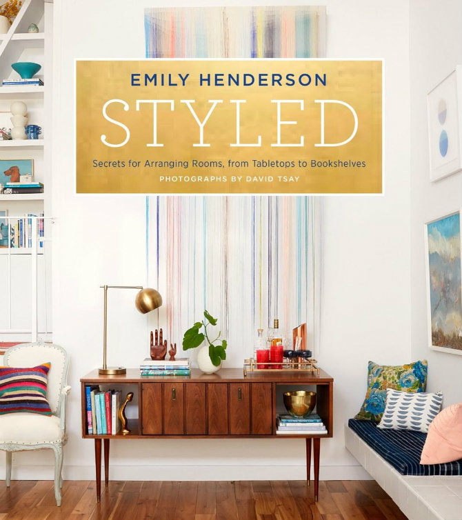 How to style you home like a pro by Emily Henderson (1) emily henderson How to style you home like a pro by Emily Henderson How to style you home like a pro by Emily Henderson 2