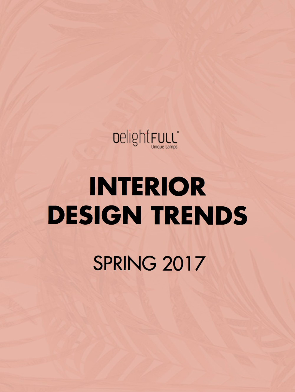 'Interior Design Trends Spring 2017', The Ebook You Must Have! (1) interior design trends 'Interior Design Trends: Spring 2017′, The Ebook You Must Have!    Interior Design Trends Spring 2017 The Ebook You Must Have 4 1