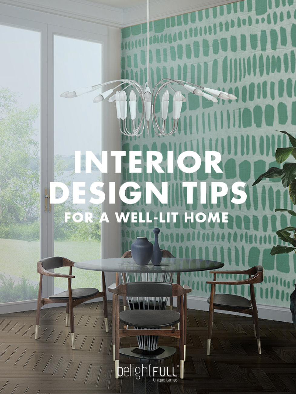 'Interior Design Tips for a Well-Lit Home!' The Bible of Lighting (1) interior design tips 'Interior Design Tips for a Well-Lit Home!': The Bible of Lighting    Interior Design Tips for a Well Lit Home The Bible of Lighting 2