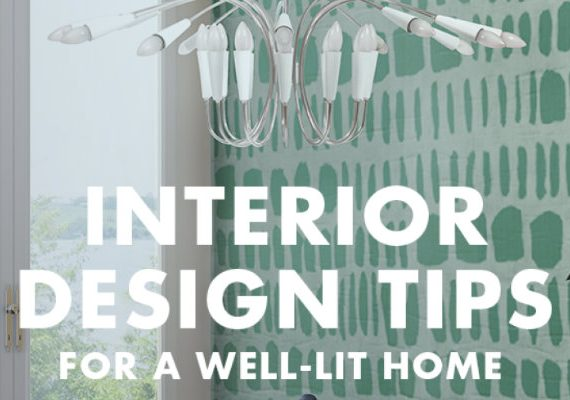 'Interior Design Tips for a Well-Lit Home!' The Bible of Lighting FEAT