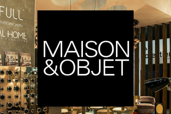 Trade Shows Not to Miss Maison et Objet September Edition! (FEAT)
