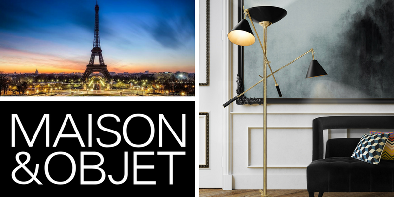 The Reasons To Get To Maison et Objet 2018! maison et objet 2018 The Reasons To Get To Maison et Objet 2018! The Reasons To Get To Maison et Objet 2018