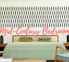 Easy Steps To Get the Perfect Mid-Century Bedroom! mid-century bedroom Easy Steps To Get the Perfect Mid-Century Bedroom! Easy Steps To Get the Perfect Mid Century Bedroom 100x90