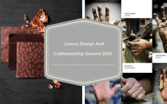 Get Ready_ The Luxury Design And Craftsmanship Summit 2018 Is Coming!