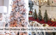 christmas decor Feel That Christmas Vibe Cuz It's Christmas Decor Time Feel That Christmas Vibe Cuz Its Christmas Decor Time 240x150